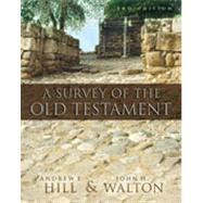 Survey of the Old Testament, A by Andrew E. Hill and John H. Walton, 9780310280958