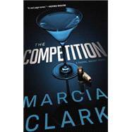 The Competition by Clark, Marcia, 9780316220958
