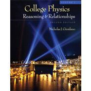 College Physics, Volume 1 by Giordano, Nicholas, 9781111570958