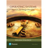 Operating Systems Internals and Design Principles by Stallings, William, 9780134670959