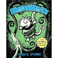 Dragonbreath #1 by Vernon, Ursula, 9780142420959