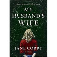 My Husband's Wife by Corry, Jane, 9780735220959