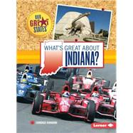 What's Great About Indiana? by Ransom, Candice, 9781467760959