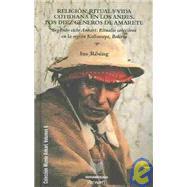 Religion, Ritual Y Vida Cotiniana En Los Andes by Rosing, Ina, 9788484890959