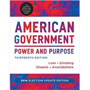 American Government by Lowi, Theodore J.; Ginsberg, Benjamin; Shepsle, Kenneth A.; Ansolabehere, Stephen, 9780393250961