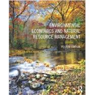 Environmental Economics and Natural Resource Management by Anderson; David, 9780415640961