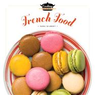 French Food by Gilbert, Sara, 9781628320961