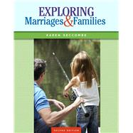 Exploring Marriages and Families Plus NEW MySocLab with Pearson eText -- Access Card Package by Seccombe, Karen T, 9780133790962