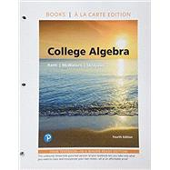 College Algebra, Books a la Carte Edition plus MyLab Math with Pearson eText -- Access Card Package by Ratti, J. S.; McWaters, Marcus S.; Skrzypek, Leslaw, 9780134850962