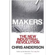 Makers by ANDERSON, CHRIS, 9780307720962