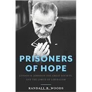 Prisoners of Hope by Woods, Randall B., 9780465050963