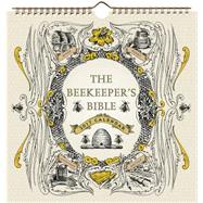 Beekeeper's Bible 2017 Wall Calendar by Abrams Calendars, 9781419720963