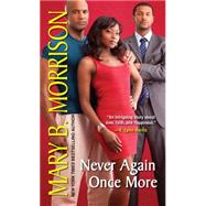 Never Again Once More by MORRISON, MARY, 9781496700964