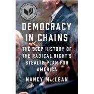 Democracy in Chains by MacLean, Nancy, 9781101980965