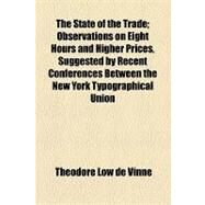 The State of the Trade by Vinne, Theodore Low De, 9781154520965