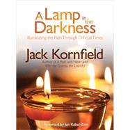 A Lamp in the Darkness by Kornfield, Jack, 9781622030965