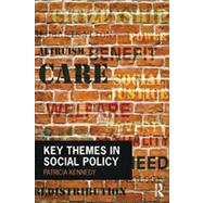 Key Themes in Social Policy by Kennedy; Patricia, 9780415520966