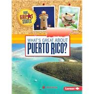 What's Great About Puerto Rico? by Yasuda, Anita, 9781467760966