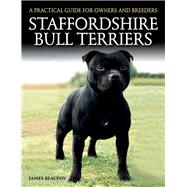 Staffordshire Bull Terriers by Beaufoy, James, 9781785000966