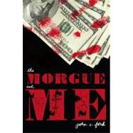 The Morgue and Me at Biggerbooks.com