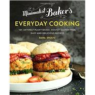 Minimalist Baker's Everyday Cooking by Shultz, Dana, 9780735210967