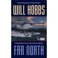 Far North by Hobbs, Will, 9780060540968