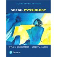Social Psychology by Branscombe, Nyla R.; Baron, Robert A., 9780134410968