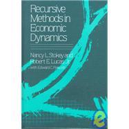 Recursive Methods in Economic Dynamics by Stokey, Nancy L., 9780674750968