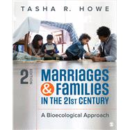Marriages & Families in the 21st Century by Howe, Tasha R., 9781506340968