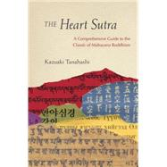 The Heart Sutra by TANAHASHI, KAZUAKIHALIFAX, ROSHI JOAN, 9781611800968