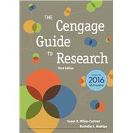 The Cengage Guide to Research, 2016 MLA Update by Miller-Cochran, Susan K.; Rodrigo, Rochelle L., 9781337280969
