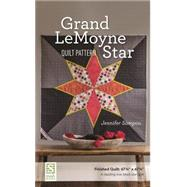 Grand Lemoyne Star Quilt Pattern by Sampou, Jennifer, 9781617450969