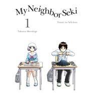 My Neighbor Seki, 1 by Morishige, Takuma, 9781939130969