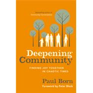 Deepening Community by BORN, PAUL, 9781626560970