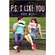 P.S. I Like You by West, Kasie, 9780545850971