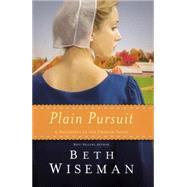 Plain Pursuit by Wiseman, Beth, 9780718030971