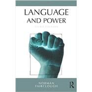 Language and Power by Fairclough, Norman, 9781138790971