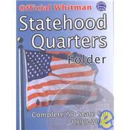 Official Whitman Statehood Quarters Folder: Complete 50 State Set 1999-2008