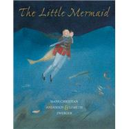 The Little Mermaid by Andersen, H. c.; Zwerger, Lisbeth; Bell, Anthea, 9789888240975