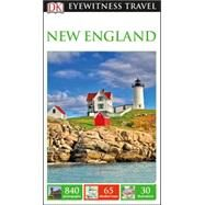 Dk Eyewitness New England by Dorling Kindersley, Inc., 9781465440976