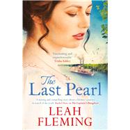 The Last Pearl by Fleming, Leah, 9781471140976