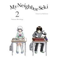 My Neighbor Seki, 2 by Morishige, Takuma, 9781939130976