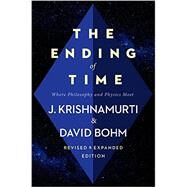 The Ending of Time by Krishnamurti, Jiddu; Bohm, David, 9780062360977