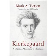 Kierkegaard by Tietjen, Mark A.; Westphal, Merold, 9780830840977