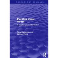 Families Under Stress: A Psychological Interpretation by Petitt; Bill, 9781138890978