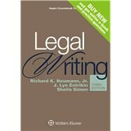 Legal Writing by Neumann Jr., Richard K.; Entrikin, J. Lyn; Simon, Sheila, 9781454830979