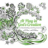 At Play in God's Creation by Owens, Tara M.; Sorensen, Daniel, 9781632530981
