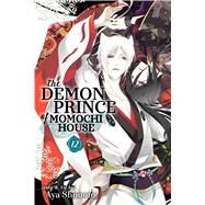 The Demon Prince of Momochi House 12 by Shouoto, Aya, 9781974700981