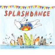 Splashdance by Starin, Liz, 9780374300982