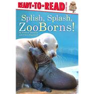 Splish, Splash, Zooborns! by Bleiman, Andrew; Eastland, Chris, 9781481430982